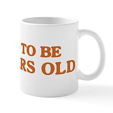 Proud to be 100 Years Old Mug