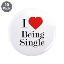"""I Love Being Single 3.5"""" Button (10 pack)"""