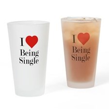 I Love Being Single Drinking Glass
