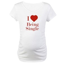 I Love Being Single Shirt