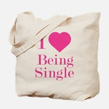 I Love Being Single Tote Bag