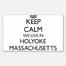 Keep calm we live in Holyoke Massachusetts Decal