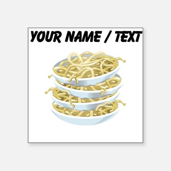 Custom Bowls Of Noodles Sticker