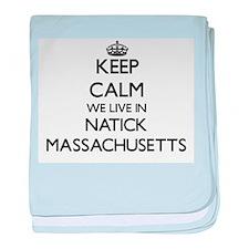 Keep calm we live in Natick Massachus baby blanket