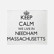 Keep calm we live in Needham Massach Throw Blanket