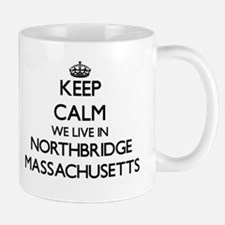 Keep calm we live in Northbridge Massachusett Mugs