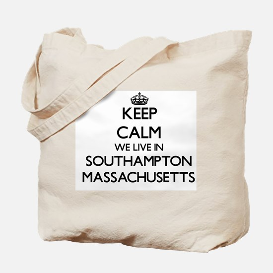 Keep calm we live in Southampton Massachu Tote Bag