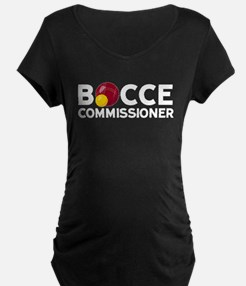 Bocce Commisioner Maternity T-Shirt