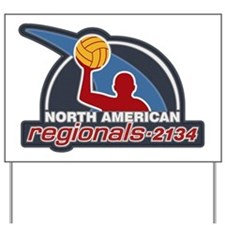 Water Polo North American Regional 2134 Yard Sign