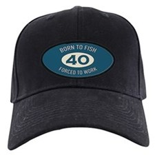 40th Birthday Fishing Baseball Hat