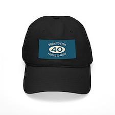 40th Birthday Fishing Baseball Hat
