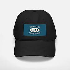 80th Birthday Fishing Baseball Hat
