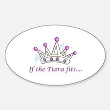 If The Tiara Fits... Decal