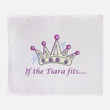 If The Tiara Fits... Throw Blanket