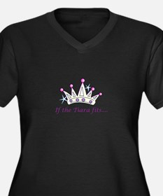 If The Tiara Fits... Plus Size T-Shirt