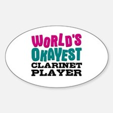 World's Okayest Clarinet Player Decal