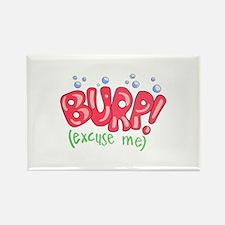 Burp!(Excuse Me) Rectangle Magnet