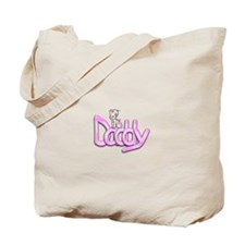Daddy Pink Tote Bag