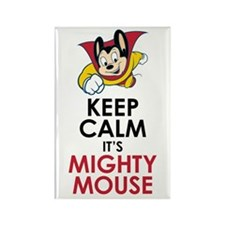 Keep Calm Mighty Mouse Magnets