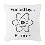 Fueled by E=mc2 Woven Throw Pillow