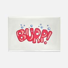 Burp! Magnets