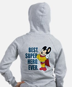 Best. Super Hero. Ever. Zip Hoodie