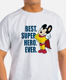 Best. Super Hero. Ever. T-Shirt