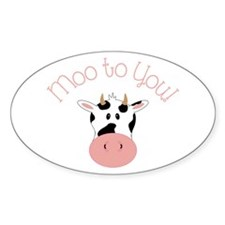 Moo To You! Decal