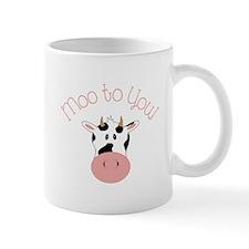 Moo To You! Mugs