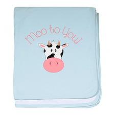 Moo To You! baby blanket