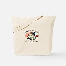 NOTHING SHOCKS ELECTRICIAN Tote Bag