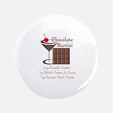 """CHOCOLATE MARTINI 3.5"""" Button"""