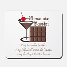 CHOCOLATE MARTINI Mousepad