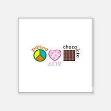PEACE LOVE CHOCOLATE Sticker