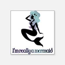I'm really a mermaid silhouette Sticker