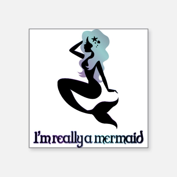 I'm really a mermaid silhouette Sticker