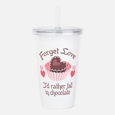 FORGET LOVE Acrylic Double-wall Tumbler