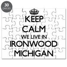 Keep calm we live in Ironwood Michigan Puzzle