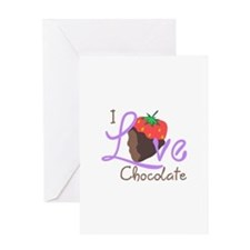 I LOVE CHOCOLATE Greeting Cards