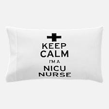 Keep Calm NICU Nurse Pillow Case
