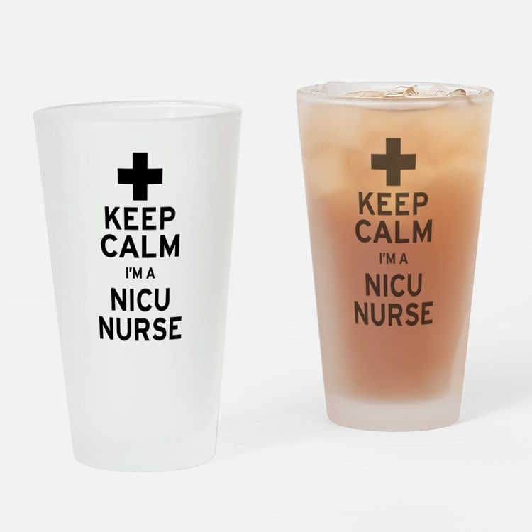 Keep Calm NICU Nurse Drinking Glass