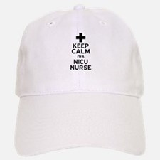 Keep Calm NICU Nurse Baseball Baseball Cap