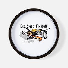 EAT SLEEP FIX STUFF Wall Clock