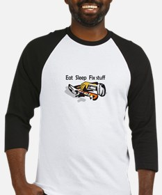 EAT SLEEP FIX STUFF Baseball Jersey