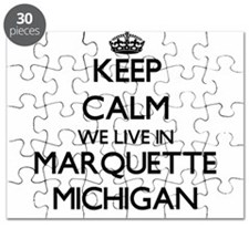 Keep calm we live in Marquette Michigan Puzzle