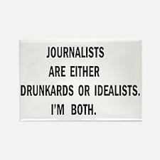 Journalists Drunkards Rectangle Magnet