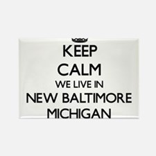 Keep calm we live in New Baltimore Michiga Magnets
