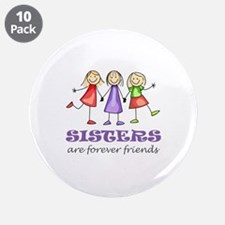"""Sisters 3.5"""" Button (10 pack)"""