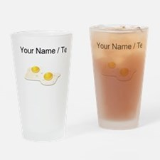 Custom Fried Eggs Drinking Glass