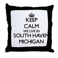 Keep calm we live in South Haven Mich Throw Pillow
